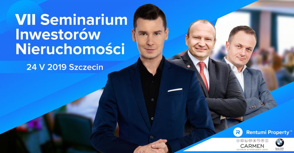 VII Seminarium Inwestorów Nieruchomości w Szczecinie
